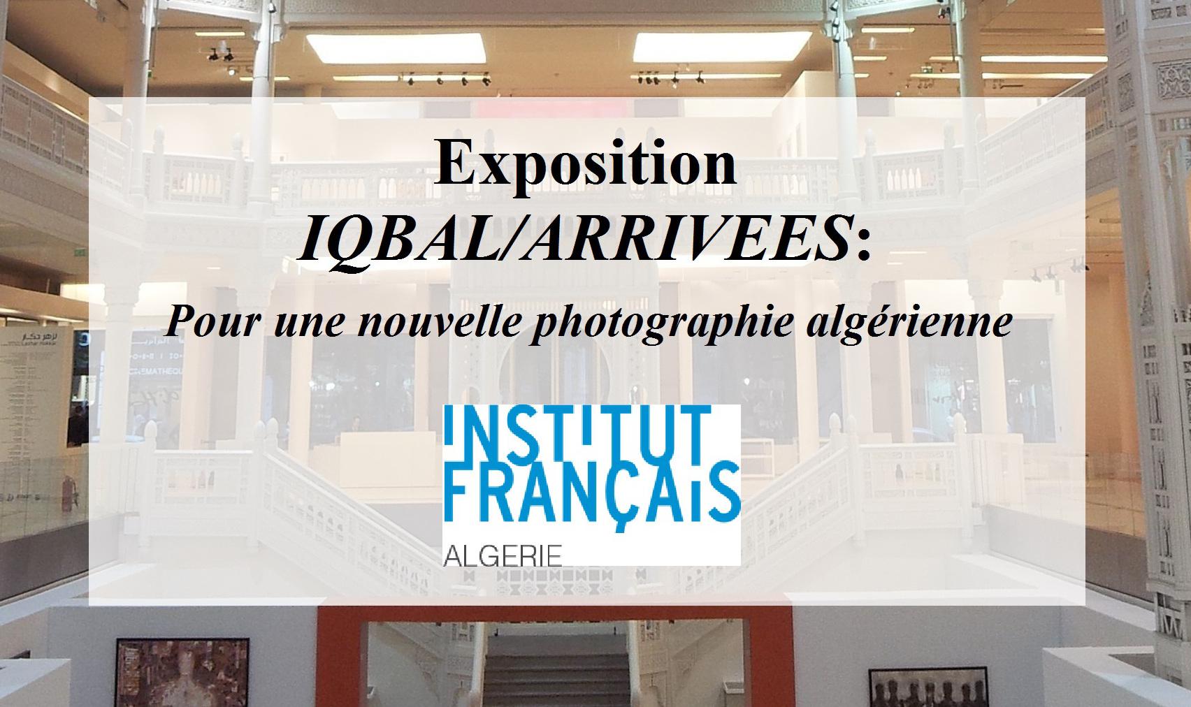 Exposition Photographique Iqbal Arrivees Pour Une Nouvelle